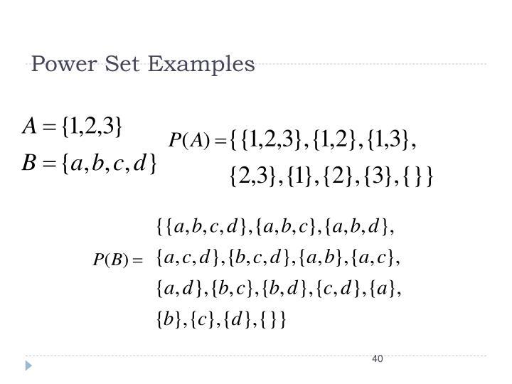Power Set Examples