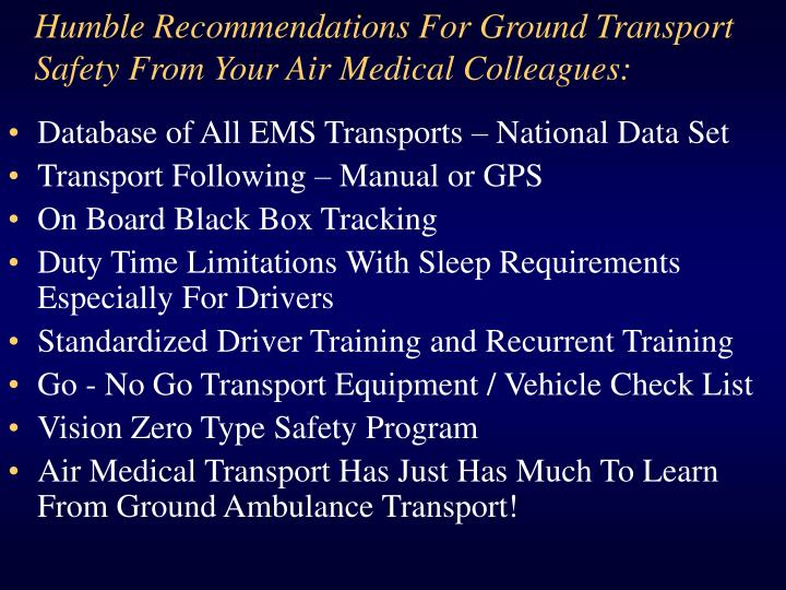 Humble Recommendations For Ground Transport Safety From Your Air Medical Colleagues: