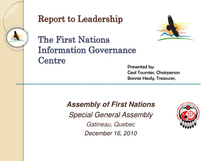 Report to leadership the first nations information governance centre