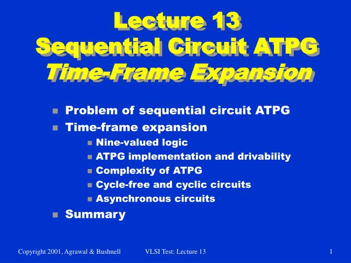 lecture 13 sequential circuit atpg time frame expansion n.