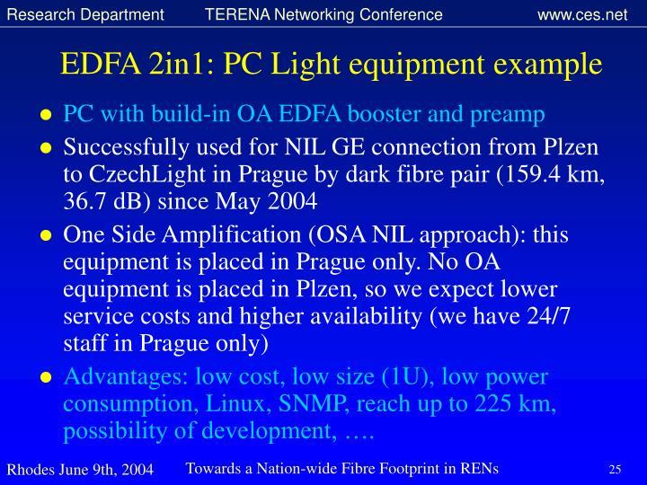 EDFA 2in1: PC Light equipment example
