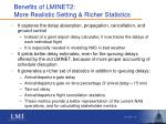 benefits of lminet2 more realistic setting richer statistics