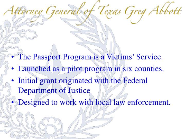 The Passport Program is a Victims' Service.