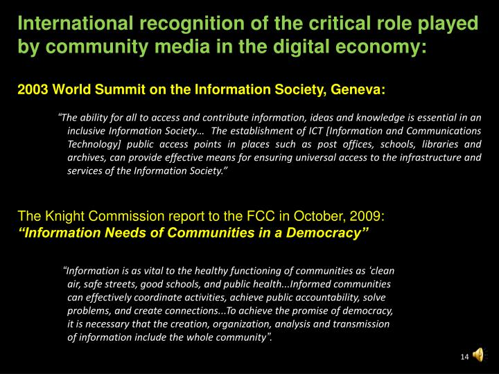 International recognition of the critical role played by community media in the digital economy: