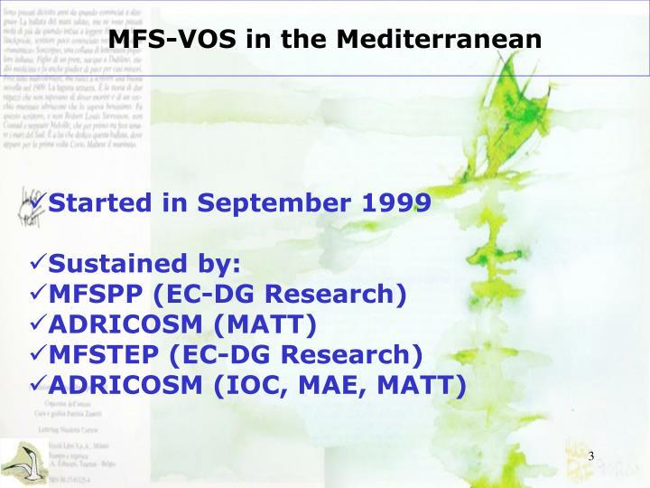 Mfs vos in the mediterranean