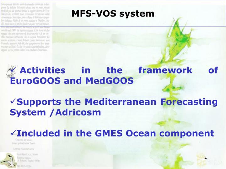 MFS-VOS system