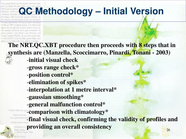 QC Methodology – Initial Version
