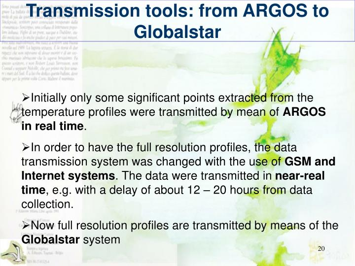 Transmission tools: from ARGOS to Globalstar