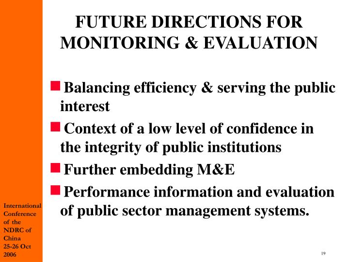 FUTURE DIRECTIONS FOR MONITORING &