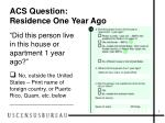 acs question residence one year ago