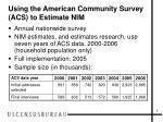 using the american community survey acs to estimate nim