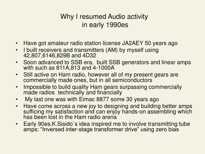 Why i resumed audio activity in early 1990es