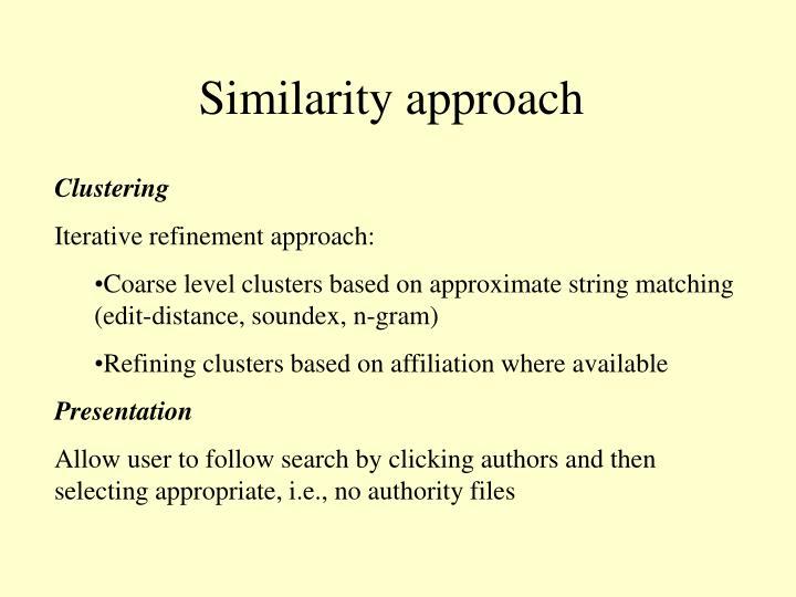 Similarity approach