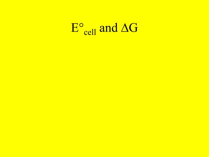 E cell and d g