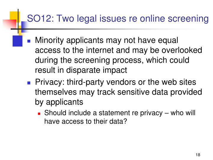 SO12: Two legal issues re online screening
