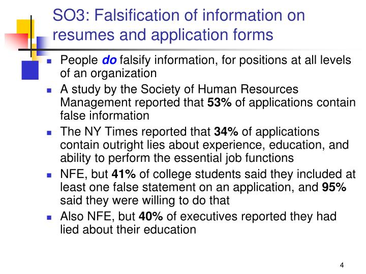 SO3: Falsification of information on resumes and application forms