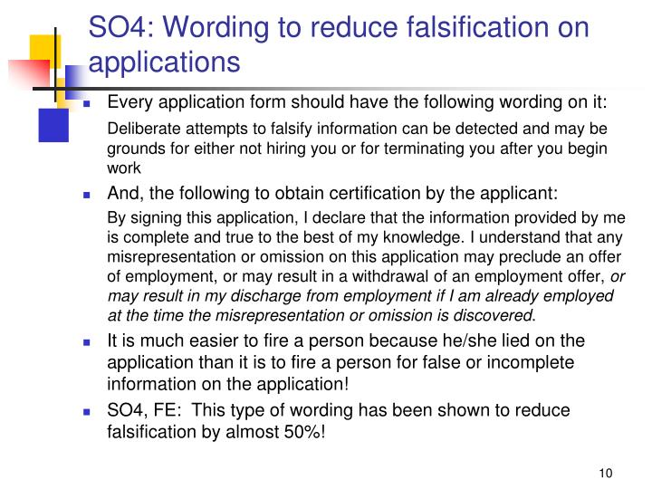 SO4: Wording to reduce falsification on applications