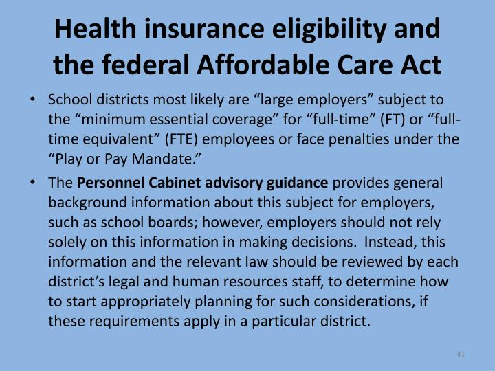 Health insurance eligibility and the federal Affordable Care Act