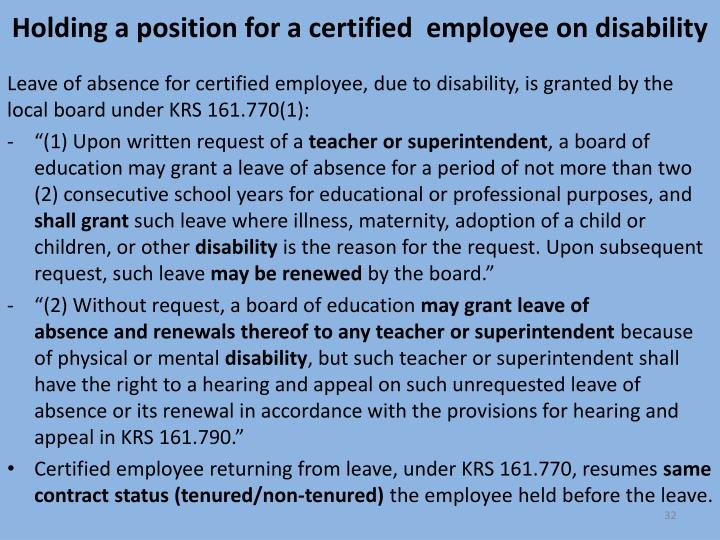 Holding a position for a certified  employee on disability