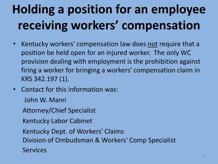 Holding a position for an employee receiving workers' compensation