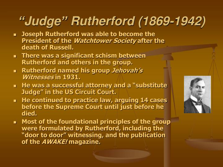 """""""Judge"""" Rutherford (1869-1942)"""