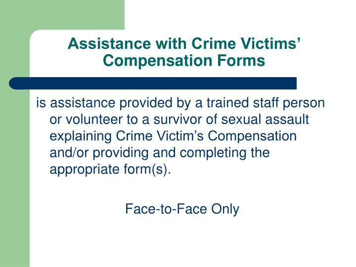 Assistance with Crime Victims' Compensation Forms