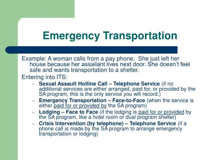 Emergency Transportation