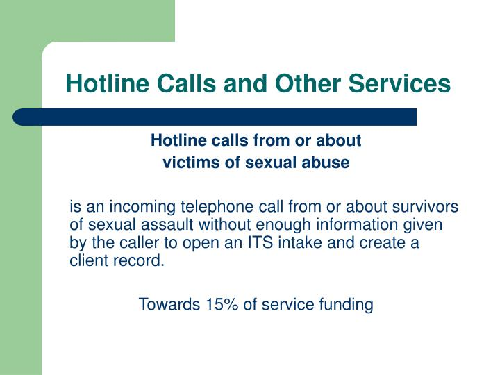 Hotline Calls and Other Services