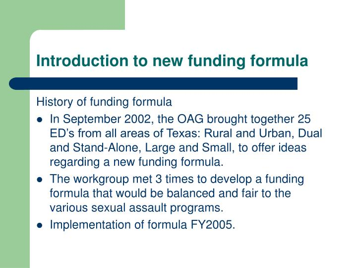 Introduction to new funding formula