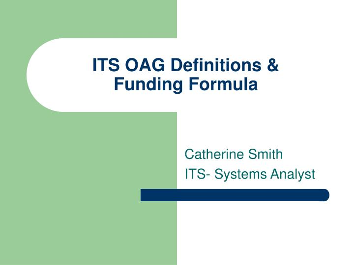 Its oag definitions funding formula