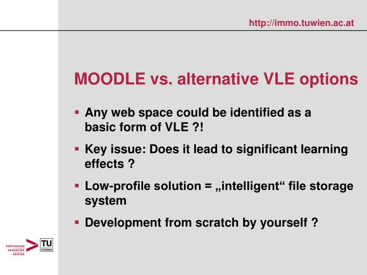 MOODLE vs. alternative VLE options