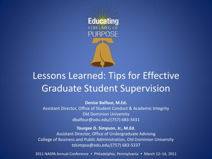 Lessons learned tips for effective graduate student supervision