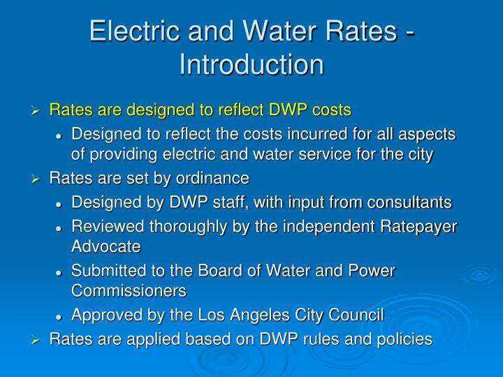 Electric and water rates introduction