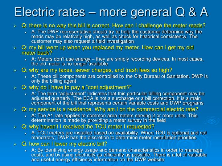 Electric rates – more general Q & A