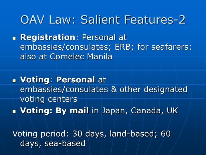 OAV Law: Salient Features-2