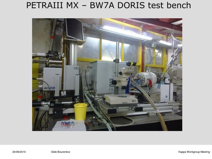 PETRAIII MX – BW7A DORIS test bench