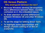 os versus platform why distinguish between the two