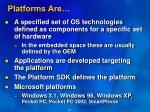 platforms are