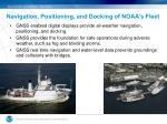 navigation positioning and docking of noaa s fleet