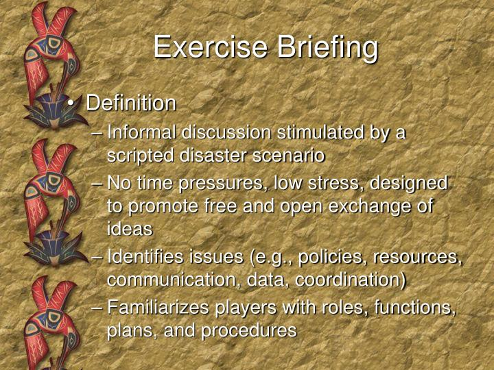 Exercise Briefing