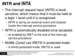 intr and inta