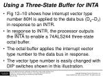 using a three state buffer for inta