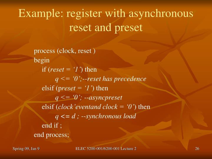 Example: register with asynchronous reset and preset