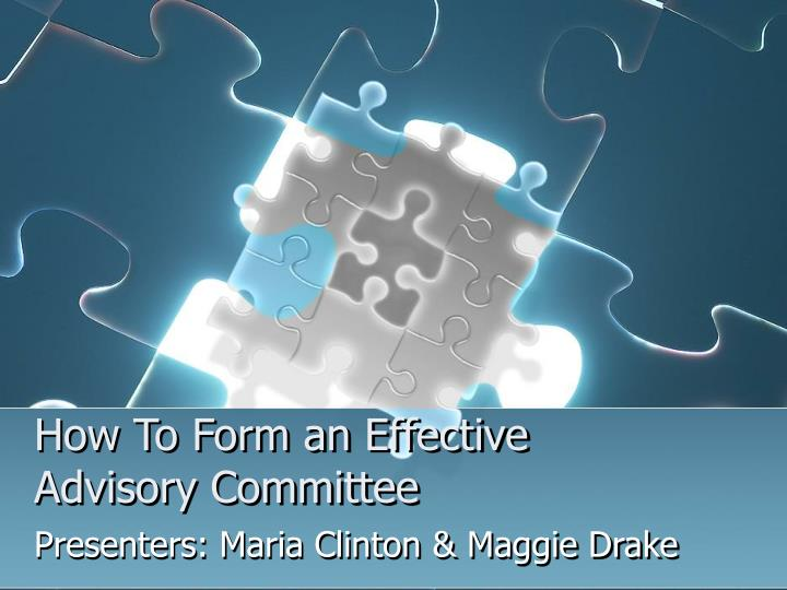 How to form an effective advisory committee