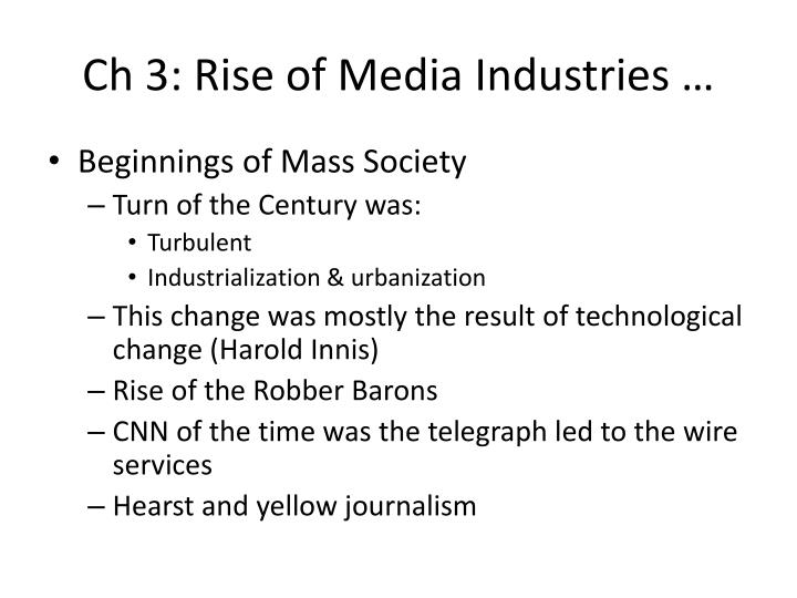 Ch 3 rise of media industries