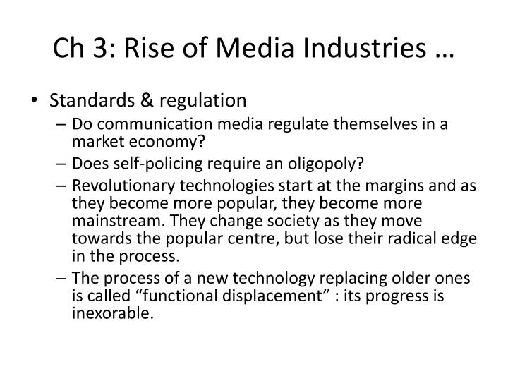 Ch 3: Rise of Media Industries …