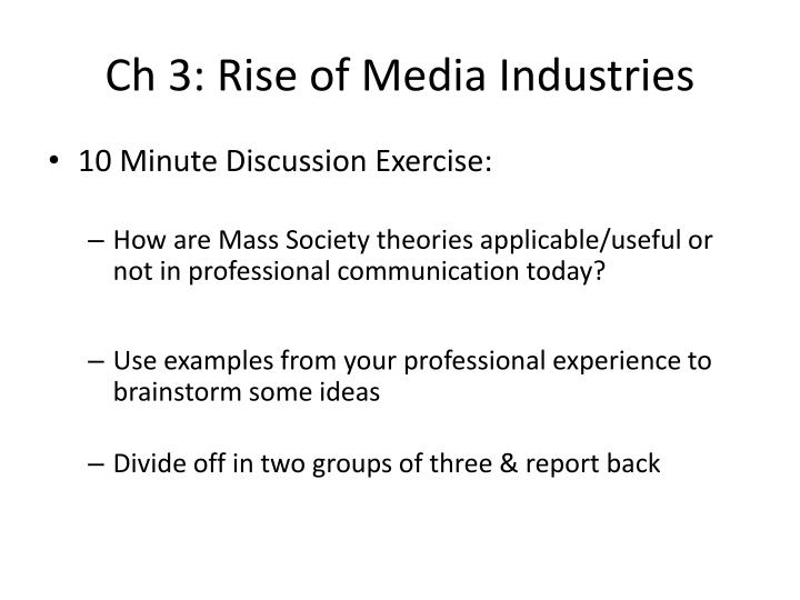 Ch 3: Rise of Media Industries