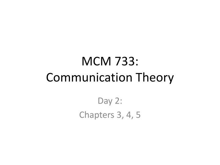 Mcm 733 communication theory