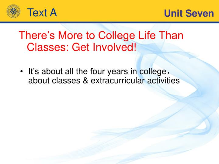 There's More to College Life Than Classes: Get Involved!