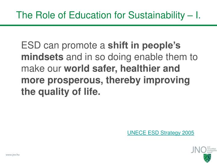 The Role of Education for Sustainability – I.